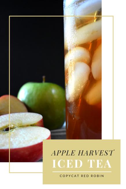 Harvest Apple Iced Tea Red Robin Copycat Pinterest
